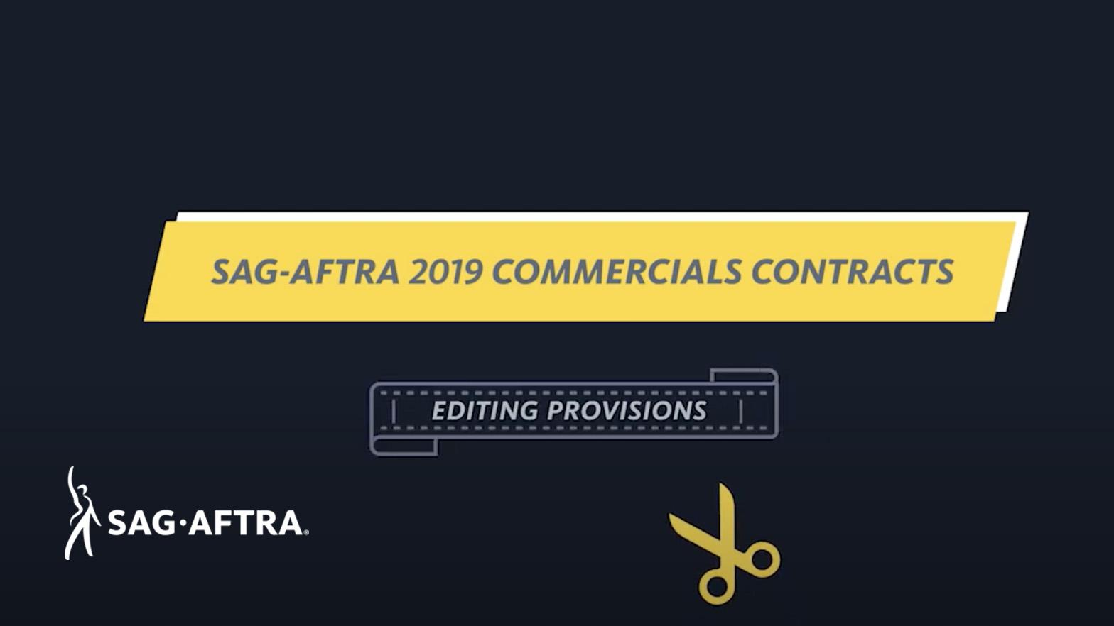 """""""Contratos comerciales SAG-AFTRA 2019"""" en gris centrado en una cinta amarilla y blanca. Abajo centrado en una tira de película """"Disposiciones de edición"""" con unas tijeras amarillas debajo"""
