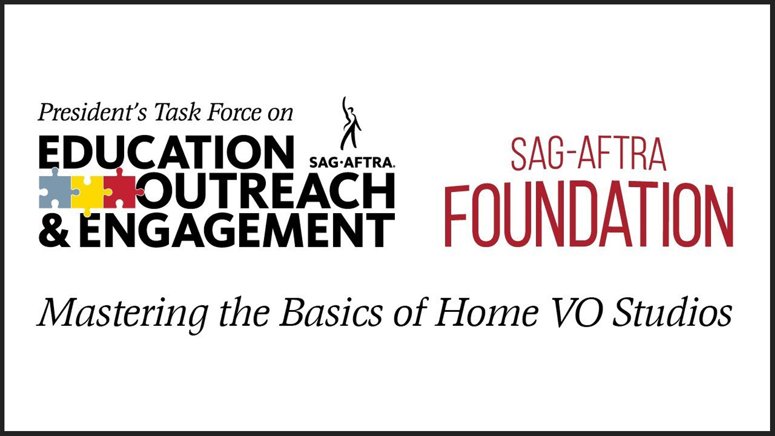 """Logotipo de PTEOE a la izquierda con el logotipo de la Fundación SAG-AFTRA en el primero con """"Mastering the Basics of Home VO Studios"""" en la parte inferior en cursiva"""