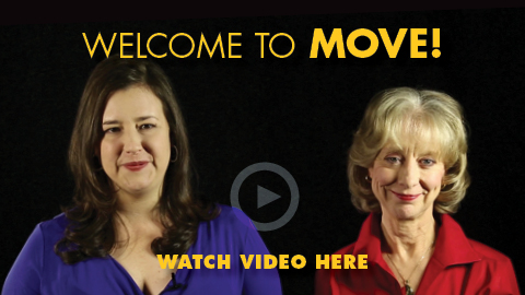 Welcome to MOVE! Watch Video Here!