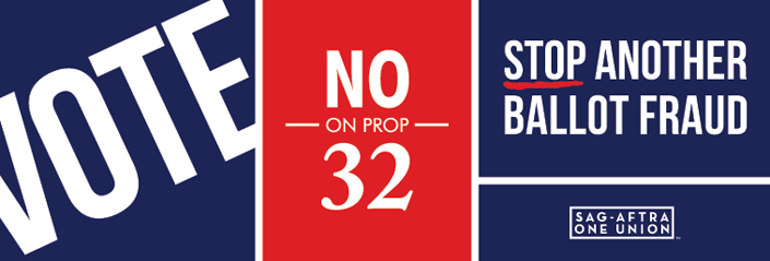 Vote No on Prop 32 - Stop Another Ballot Fraud
