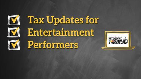 Actualizaciones de impuestos para artistas de entretenimiento