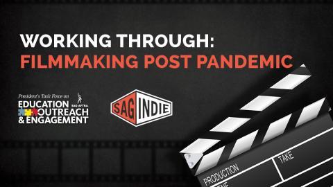 'Trabajando a través de: Cine después de una pandemia'
