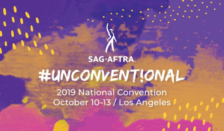 SAG-AFTRA Logo centered. #UNCONVENT!ONAL 2019 National Convention October 10-13/Los Angeles in white on a purple, pink and gold mosaic background.