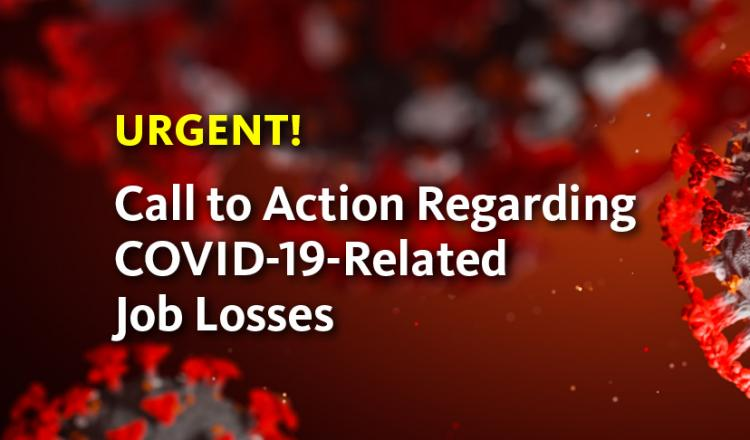 """""""URGENT! Call to Action Regarding COVID-19-Related Job Losses"""""""