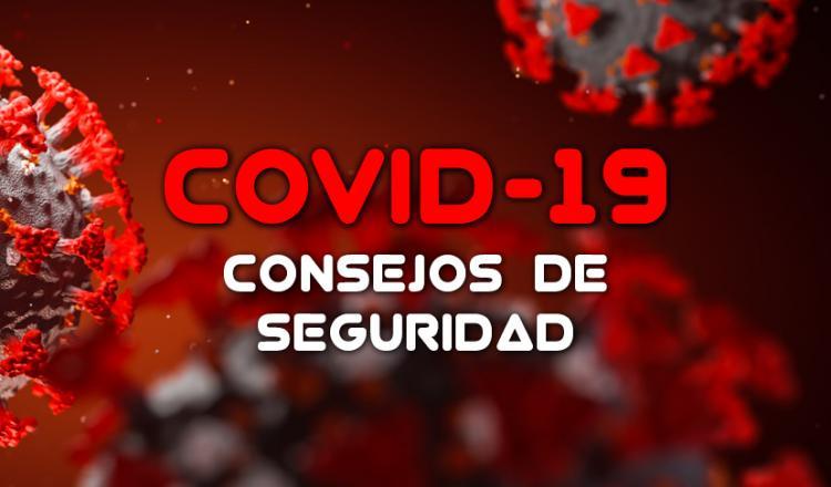 """""""COVID-19 Consejos de Seguridad"""""""