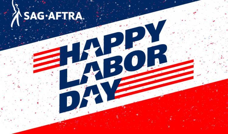 """""""Feliz Día del Trabajo"""" en 3 líneas inclinadas en diagonal con todas las A recortadas con una estrella en el medio. Fondo rojo, blanco y azul con pequeñas especificaciones rojas, blancas y azules. Logotipo SAG-AFTRA en la esquina superior izquierda."""