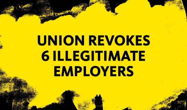 Union Revokes 6 Illegitimate Employers in black text with yellow background and black paint brushes around the edges