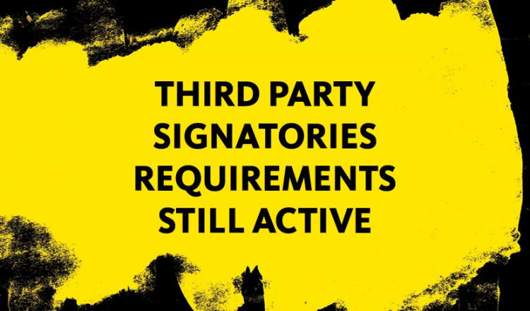 """Third Party Signatories Requirements Still Active"" in black on a yellow background"