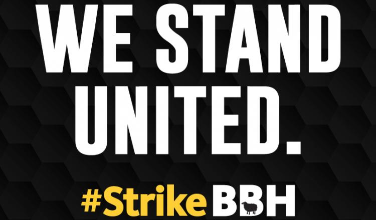 """We Stand United. #StrikeBBH"""