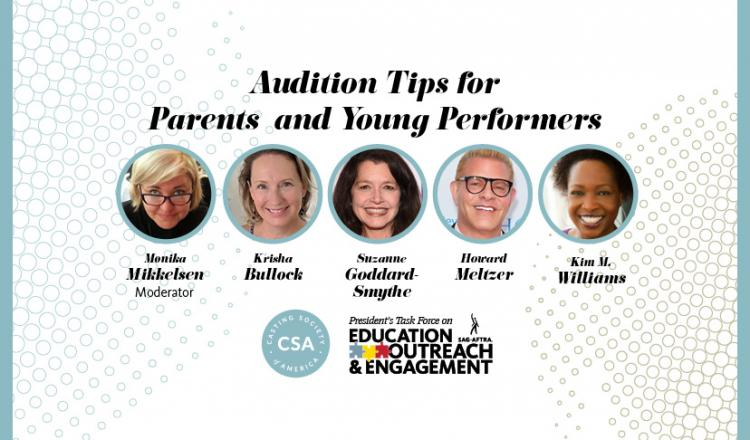 'Audition Tips for Parents and Young Performers' Headshots L-R: Mikkelsen, Bullock, Goddard-Smythe, Meltzer, Williams