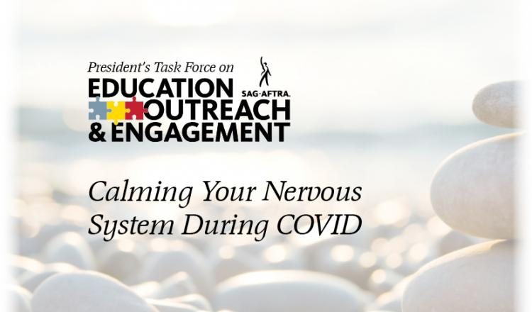 Calming your Nervous System During COVID