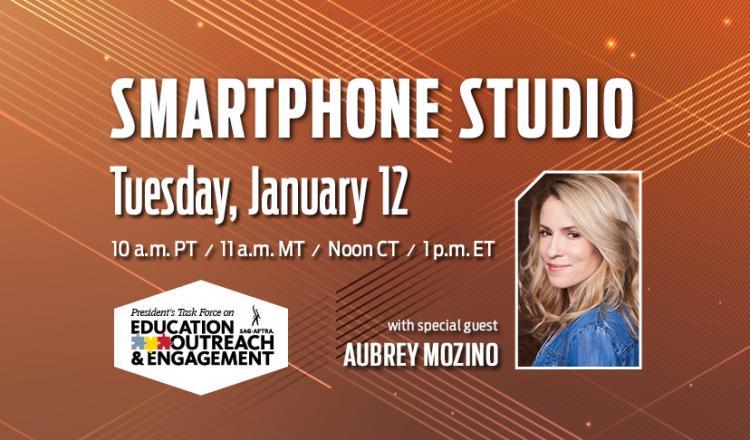 'Smartphone Studio Tuesday, January 12 10 a.m. PT/11 a.m. MT/Noon CT/1 p.m. ET'