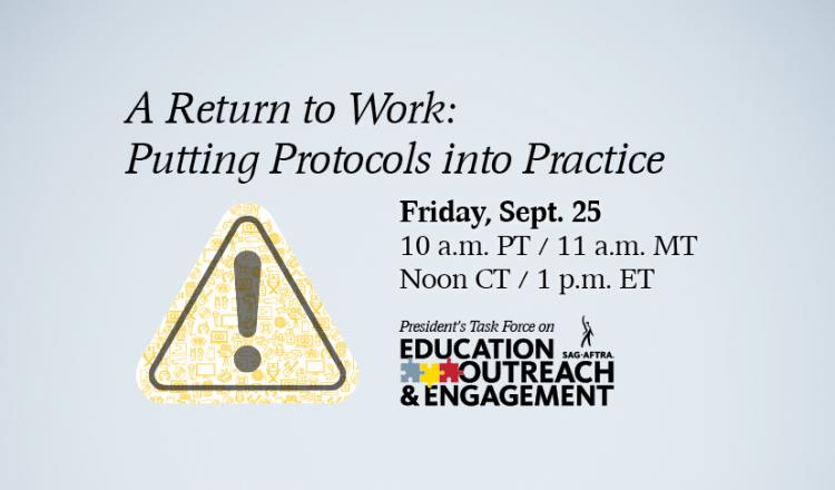 A RETURN TO WORK: Putting Protocols into Practice