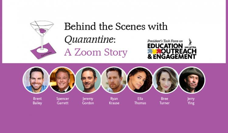 """Behind the Scenes with Quarantine: A Zoom Story"" with a martini glass with a purple olive in it on a purple napkin that says ""Quarantine"" on upper half. Lower half headshots from L-R: Bailey, Garrett, Gordon, Krause, Thomas, Turner, Ying on a purple back"