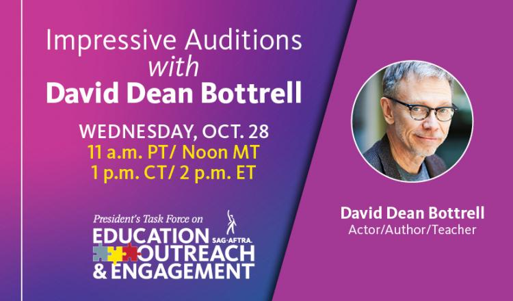 Impressive Auditions with David Dean Bottrell