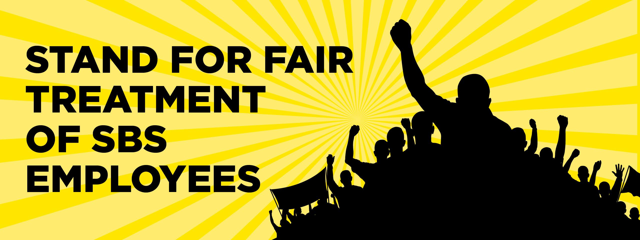 """Stand for fair treatment of SBS Employees"" in black with a mountain of people's silhouettes with a yellow array for the background"