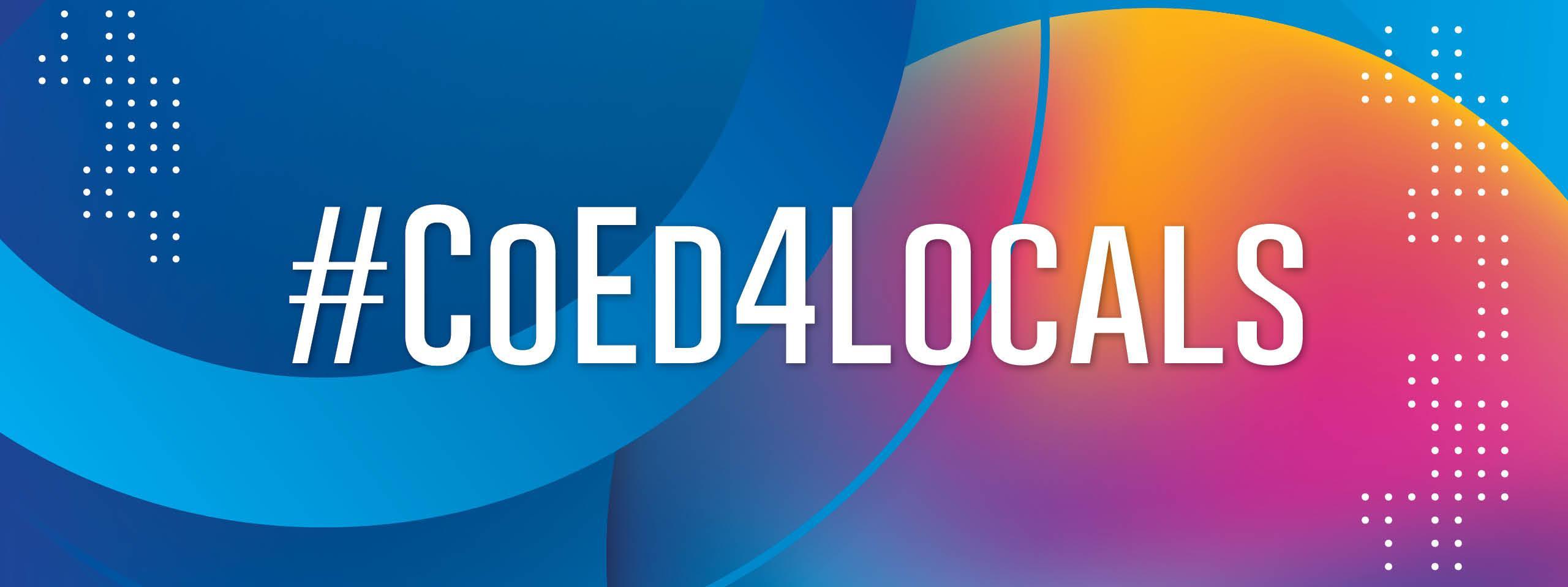 '# CoEd4Locals' en blanco sobre círculos en tonos de azul, rosa y amarillo