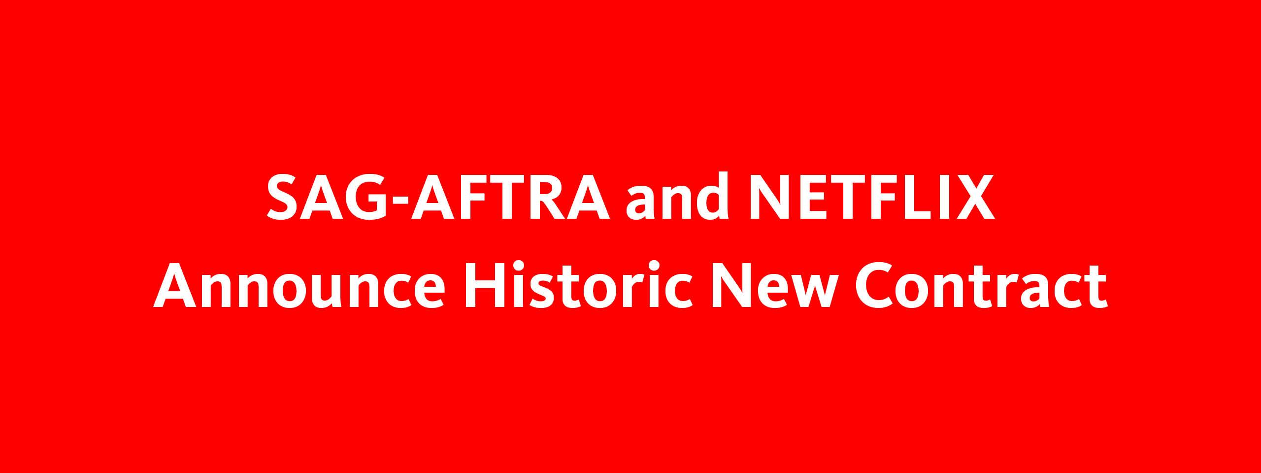 2019 Netflix Agreement | Contracts | SAG-AFTRA