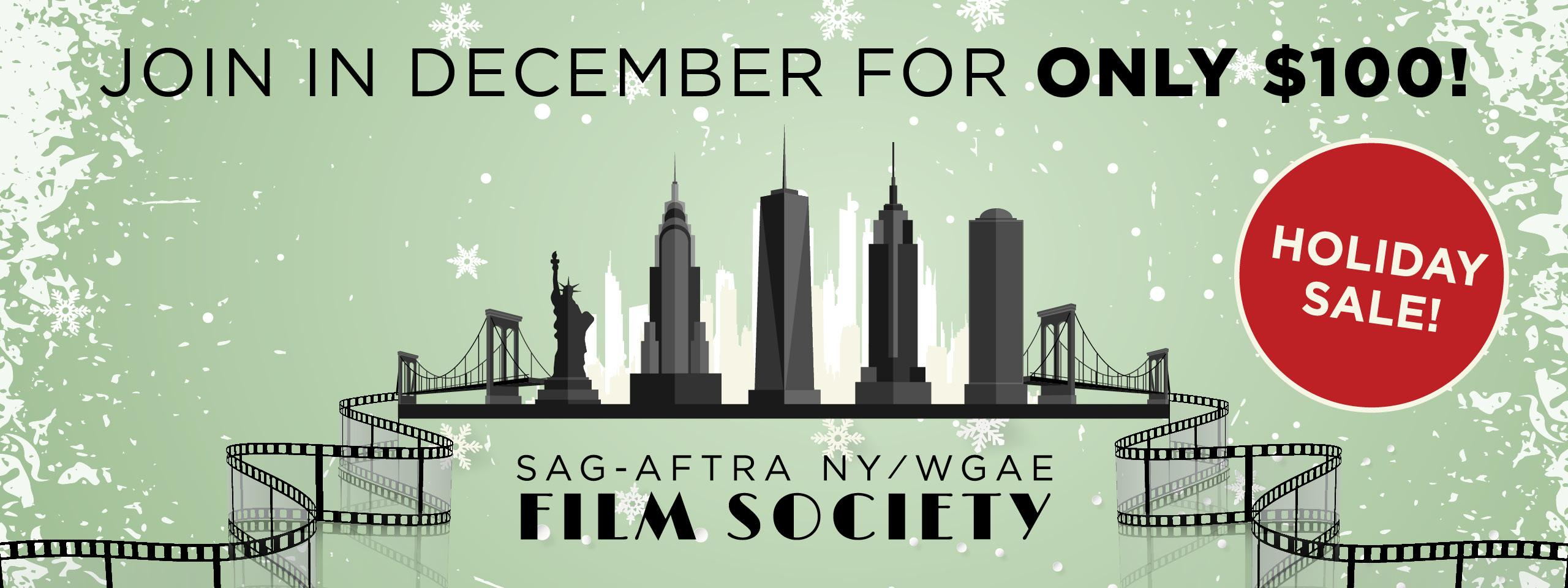 """New York Film Society logo on a green background with snowflakes and """"Join in December for only $100!"""" across the top."""