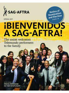 SAG-AFTRA Magazine 2017 Spring Issue