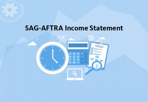 """SAG-AFTRA Income Statement"" in black on 3-tone blue background. Below text is a blue clock with white hands and frame, blue calculator, white laptop with a pointer in the middle of the screen and blue clipboard with white paper on top."