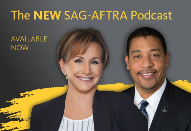 "Headshot of Gabrielle Carteris with David White over her left shoulder. Grey background with yellow text that reads: ""The NEW SAG-AFTRA Podcast"" on one line above Carteris and White's head. ""AVAILABLE"" on line 1 and ""Now"" on line 2 to the left of Carteris"