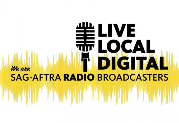 'We are SAG-AFTRA Radio Broadcasters' Microphone with 'LIVE LOCAL DIGITAL' to the right of it