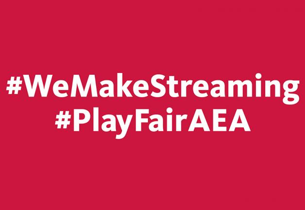 '#WeMakeStreaming #PlayFairAEA' in white on a red background