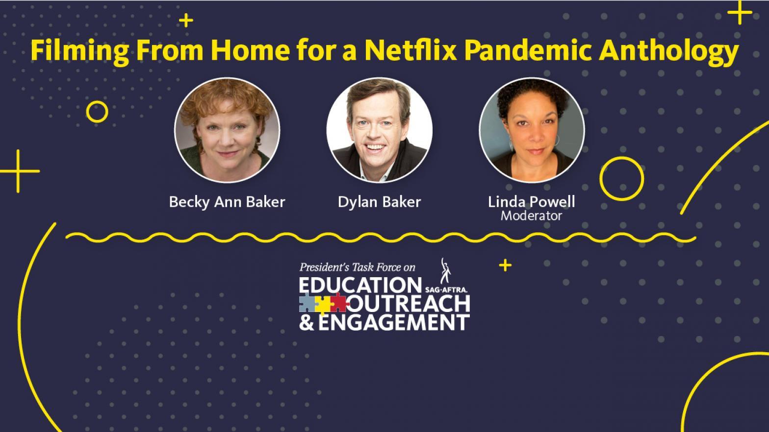 'Filmando desde casa para una antología pandémica de Netflix' en la parte superior en amarillo. Disparos a la cabeza de LR: Becky Ann, Dylan y Linda Powell.