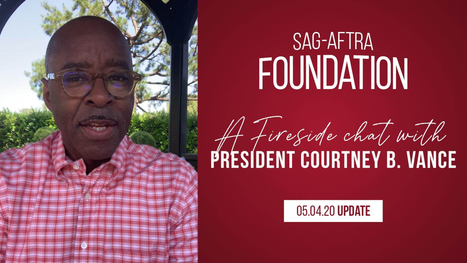 """SAG-AFTRA Foundation presents: A Fireside chat with President Courtney B. Vance 05.04.20 Update"" on right in white text and red background. Vance on left in a red and white plaid shirt"