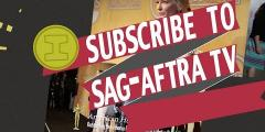 Subscribe to the SAG-AFTRA YouTube Channel