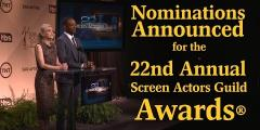 Nominations Announced for the 22nd Annual Screen Actors Guild Awards®